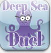 https://itunes.apple.com/us/app/deep-sea-duel/id547246887?mt=8